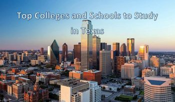 Top Colleges and Schools to Study in Texas