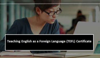 Teaching English as a Foreign Language (TEFL) Certificate