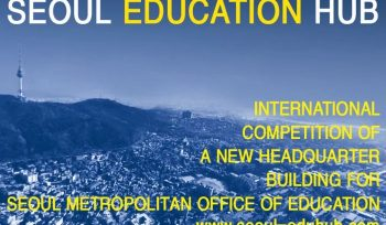 International Competition for Seoul Metropolitan Office of Education Headquarter Building
