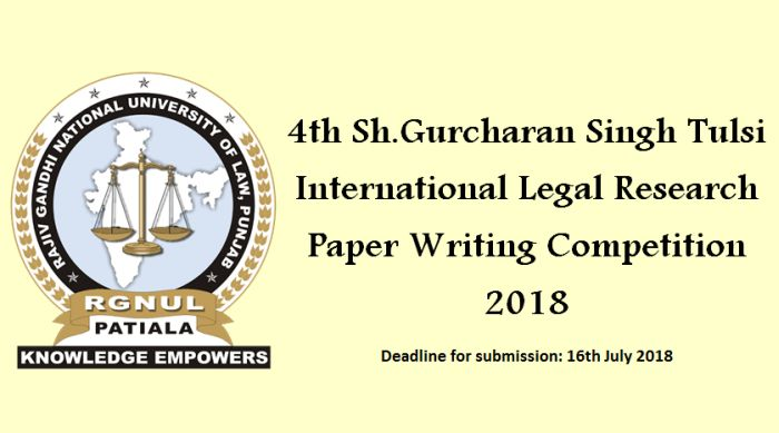 4th Sh.Gurcharan Singh Tulsi International Legal Research Paper Writing Competition