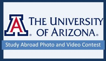 University of Arizona Study Abroad Photo and Video Contest