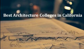 Best Architecture Colleges in California