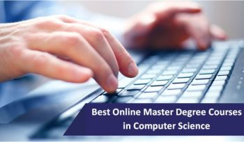 Best Online Master Degree Courses in Computer Science