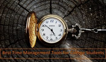 Best Time Management Tools for College Students