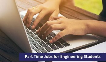Top Part Time Jobs for Engineering Students