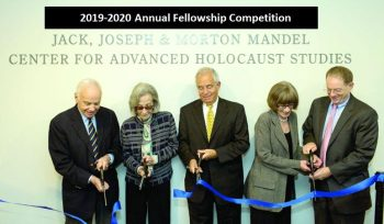 USHMM Annual Fellowship Competition 2019-2020