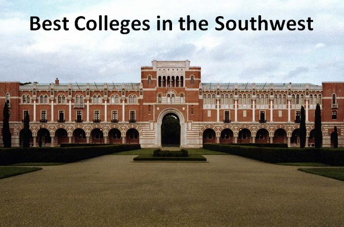 Best Colleges in the Southwest 2018-2019