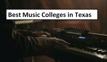 Best Music Colleges in Texas