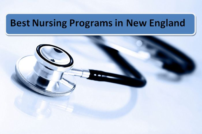 Nursing Schools In Ma >> Best Nursing Programs In New England 2018 19 2020