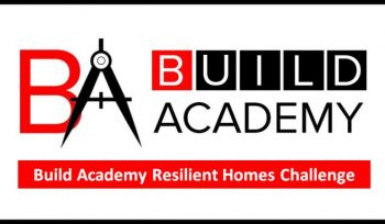 Build Academy Resilient Homes Challenge