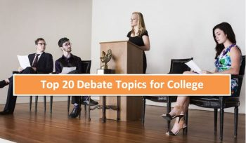 Top 20 Debate Topics for College Students