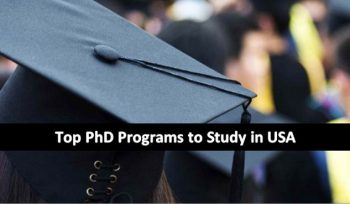 Top PhD Programs to Study in USA, 2018-2019