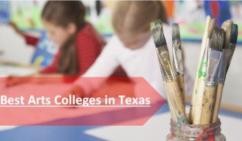 Best Arts Colleges in Texas 2018-19