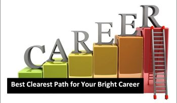 Best Clearest Path for Your Bright Career