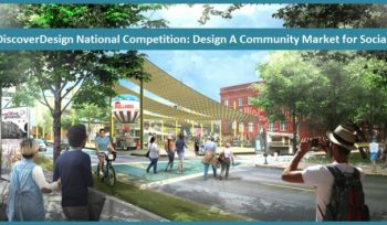 DiscoverDesign National Competition: Design A Community Market for Social Good