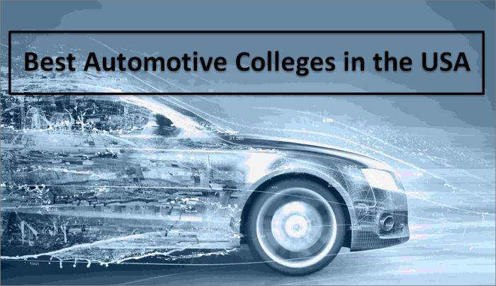Best Automotive Colleges In The Usa 2019 2020 Helptostudy Com 2021