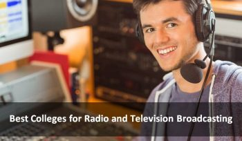 Best Colleges for Radio and Television Broadcasting