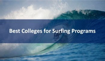 Best Colleges for Surfing Programs 2019