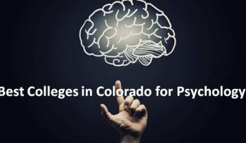 Best Colleges in Colorado for Psychology