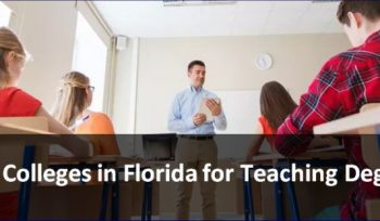 Best Colleges in Florida for Teaching Degrees