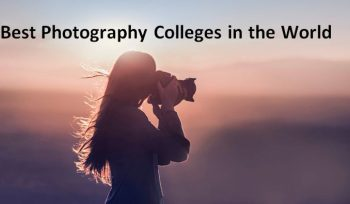 Best Photography Colleges in the World