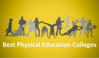 Best Physical Education Colleges 2019