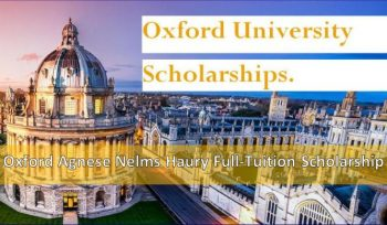 Oxford Agnese Nelms Haury Full-Tuition Scholarship