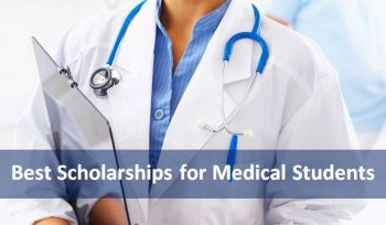Best Scholarships for Medical Students 2019