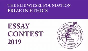 Elie Wiesel Prize in Ethics Essay Contest 2019