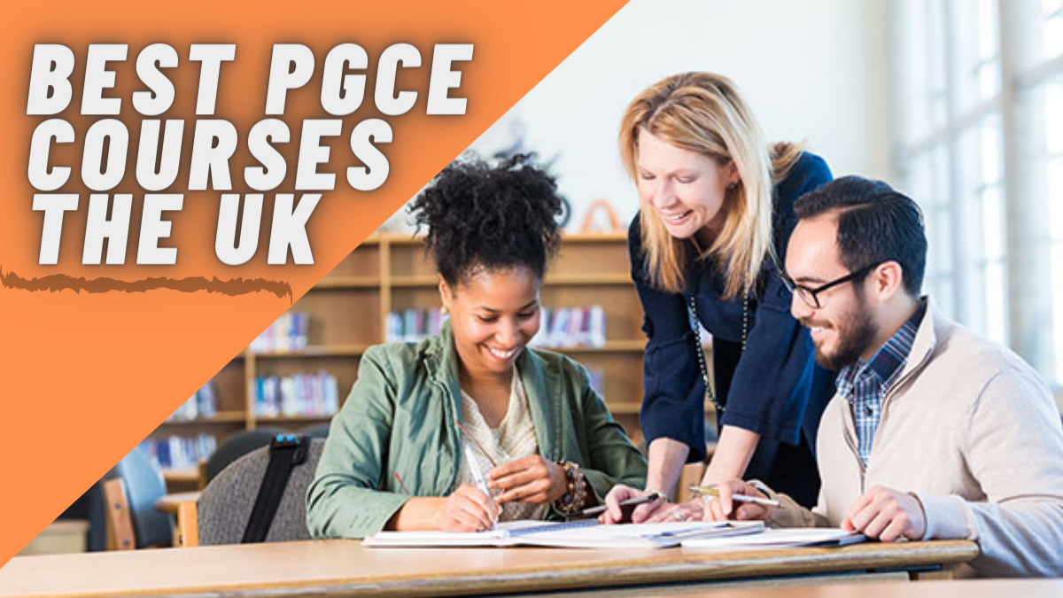 Best PGCE Courses in the UK