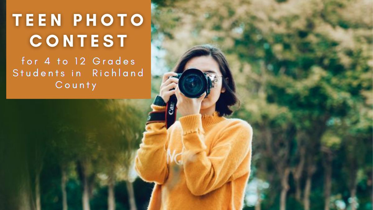 Teen Photo Contest for 4 to 12 Grades Students in Richland County