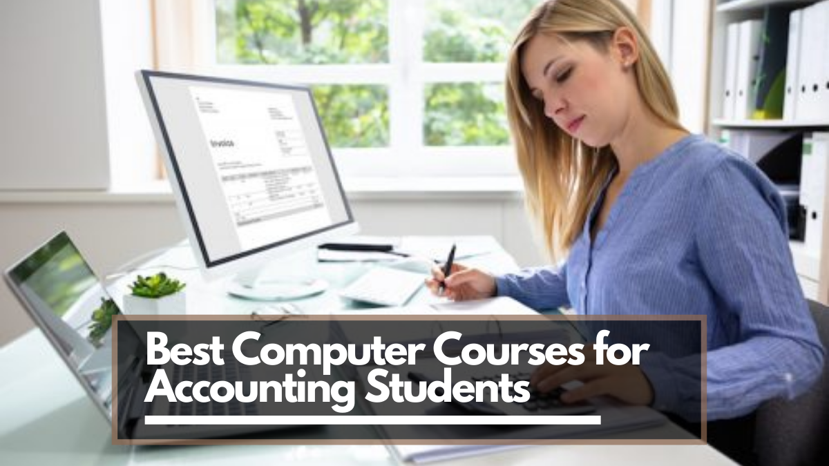 Best Computer Courses for Accounting Students