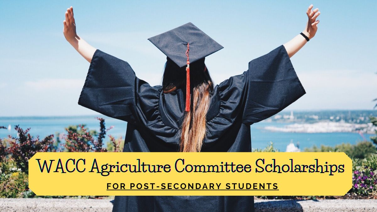 WACC Agriculture Committee Scholarships for Post-Secondary Students