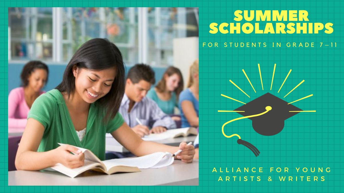 Alliance for Young Artists & Writers Summer Scholarships