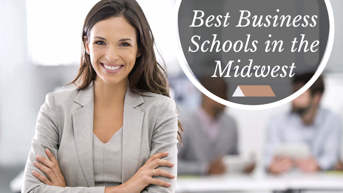 Best Business Schools in the Midwest